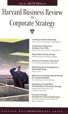 Harvard Business Review on Corporate Strategy