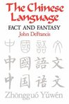 Chinese Language: Fact and Fantasy
