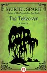 The Takeover: A Novel