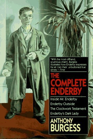 Complete Enderby by Anthony Burgess
