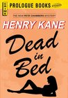 Dead in a Bed by Henry Kane