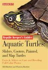 Aquatic Turtles: Sliders, Cooters, Painted, and Map Turtles