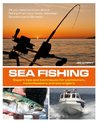 Sea Fishing: Expert Tips and Techniques for Yachtsmen, Motorboaters and Sea Anglers