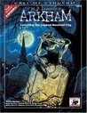 H.P. Lovecraft's Arkham: Unveiling the Legend-Haunted City (Call of Cthulhu RPG)