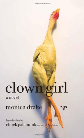 Clown Girl by Monica Drake