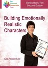 Building Emotionally Realistic Characters (Four Dimensional Characterisation Series)