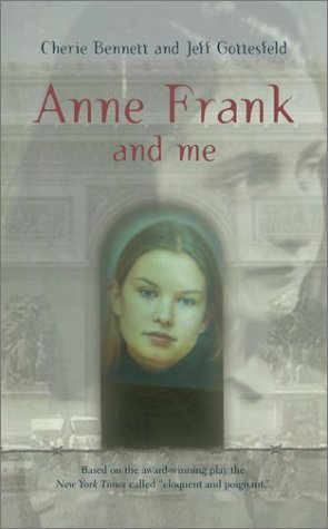 Anne Frank and Me by Cherie Bennett