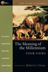 The Meaning of the Millennium: Four Views