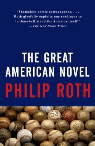 The Great American Novel by Philip Roth