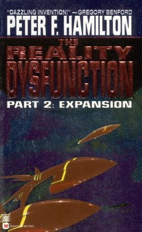 The Reality Dysfunction Part 2 by Peter F. Hamilton