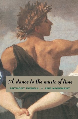 A Dance to the Music of Time: 2nd Movement (A Dance to the Music of Time, #4-6)