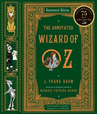 The Annotated Wizard of Oz by L. Frank Baum