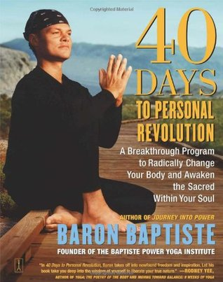 40 Days to Personal Revolution by Baron Baptiste