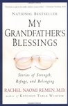 My Grandfather's Blessings : Stories of Strength, Refuge, and Belonging