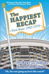 The Happiest Recap: First Base (1962-1973)