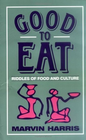 Good to Eat by Marvin Harris