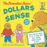 The Berenstain Bears' Dollars and Sense (First Time Books)