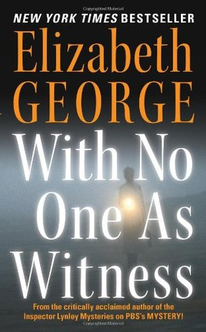 With No One as Witness by Elizabeth  George