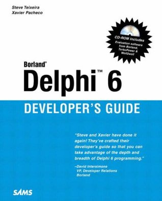 Delphi 6 Developer's Guide (Sams Developer's Guides)