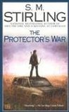 The Protector's War (Emberverse, #2)