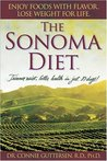 The Sonoma Diet: Trimmer Waist, Better Health in Just 10 Days!