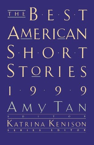 The Best American Short Stories 1999 by Amy Tan