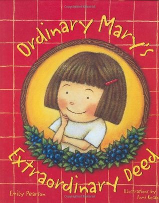 Ordinary Mary's Extraordinary Deed by Emily Pearson