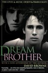 Dream Brother by David Browne