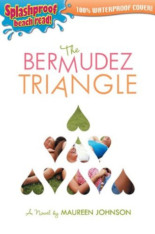 The Bermudez Triangle by Maureen Johnson