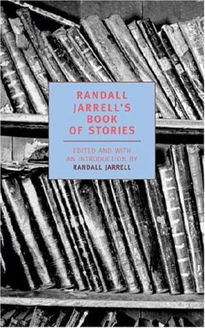 Randall Jarrell's Book of Stories by Randall Jarrell