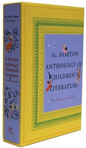 The Norton Anthology of Children's Literature by Jack D. Zipes