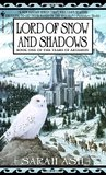 Lord of Snow and Shadows (Tears of Artamon, #1)