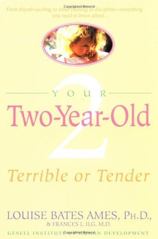 Your Two-Year-Old by Louise Bates Ames