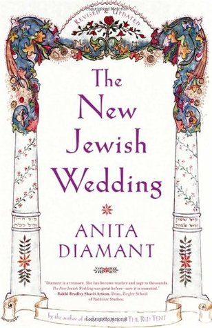 New Jewish Wedding, Revised by Anita Diamant