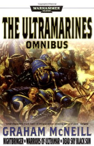 The Ultramarines Omnibus by Graham McNeill