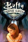 Buffy the Vampire Slayer: A Stake to the Heart (Buffy the Vampire Slayer Comic #7 Buffy Season 1)