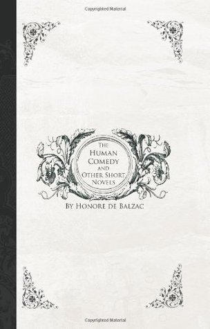 The Human Comedy and Other Short Novels: Melmoth Reconciled / Unconscious Comedians