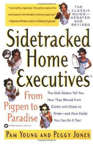 Sidetracked Home Executives(TM) by Pam Young
