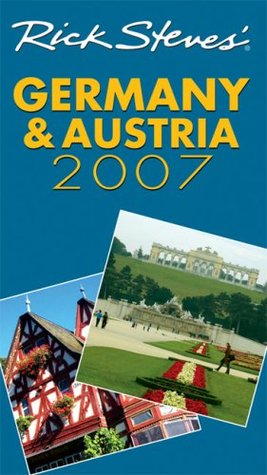 Rick Steves' Germany and Austria 2007