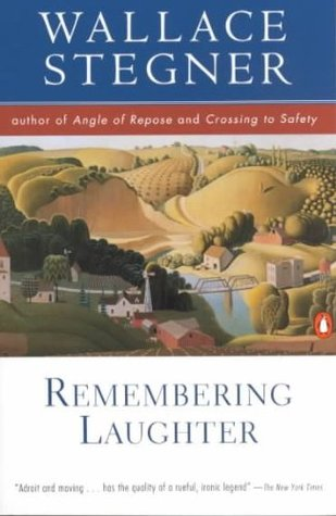 Remembering Laughter by Wallace Stegner