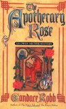 The Apothecary Rose by Candace Robb