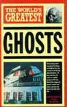The World's Greatest Ghosts