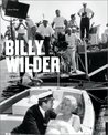 Billy Wilder: The Complete Films