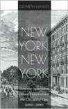 New York, New York: How the Apartment House Transformed the Life of the City (1869-1930)