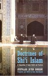The Doctrines of Shi'ism: A Compendium of Imami Beliefs and Practices