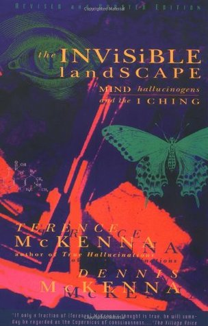 The Invisible Landscape by Dennis J. McKenna