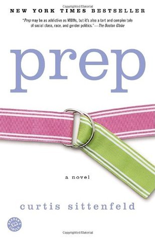 Prep by Curtis Sittenfeld
