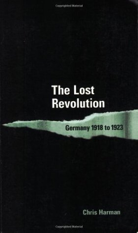 The Lost Revolution by Chris Harman
