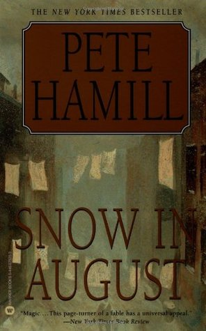 Snow in August by Pete Hamill