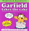 Garfield Takes the Cake (Garfield #5)